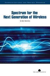 Spectrum for the Next Generation of Wireless - Aspen Institute