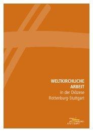 WELTKIRCHLICHE ARBEIT in der Diözese Rottenburg-Stuttgart