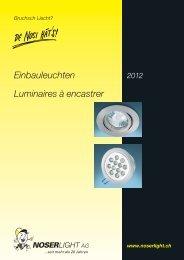 Einbauleuchten Luminaires à encastrer - NOSERLIGHT AG ...