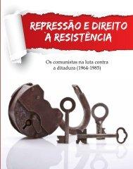 os comunistas na luta contra a ditadura - Fundação Maurício Grabois