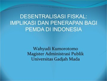 Implikasi dan Penerapan DF di Daerah.pdf - Kumoro.staff.ugm.ac.id ...