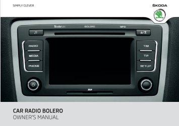 CAR RADIO BOLERO OWNER'S MANUAL - Media Portal - škoda auto