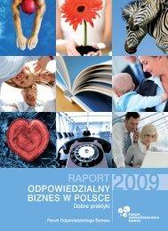 RAPORT Odpowiedzialny biznes w Polsce 2009 - Forum ...