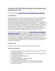 Workshop Title: KDD 2008 Workshop on Data Mining using Matrices ...