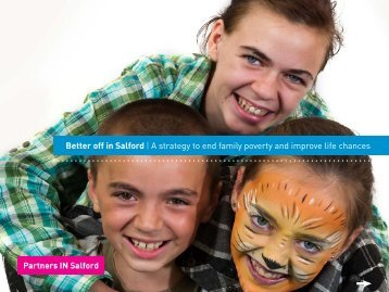 Better off in Salford   A strategy to end family poverty and improve life ...