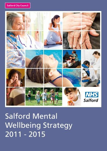 Salford Mental Wellbeing Strategy 2011 - 2015 - Salford City Council