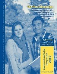 The Pace Advantage: - Pace University