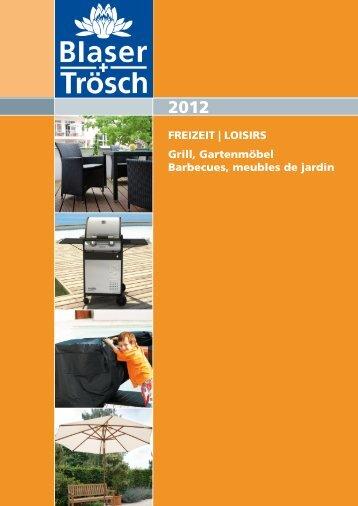 FREIZEIT | LOISIRS Grill, Gartenmöbel Barbecues, meubles de jardin