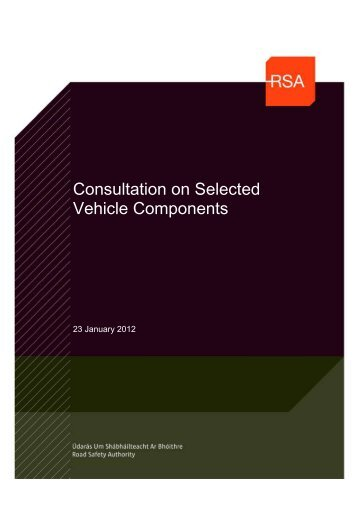 Selected Vehicle Components Consultation - Road Safety Authority