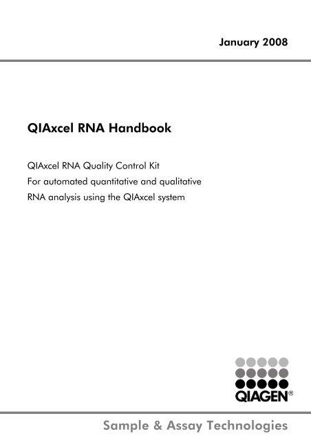 Sample & assay technologies qiaxcel rna handbook qiagen.