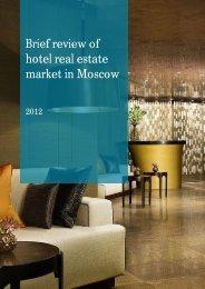 Hotel real estate market, Moscow, 4Q2012 - GVA Sawyer