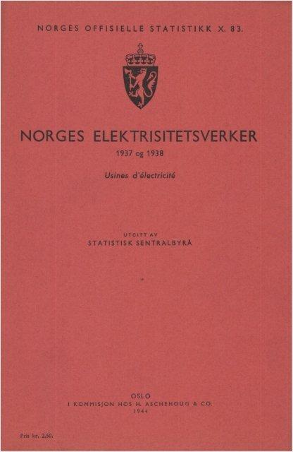 Norges elektrisitetsverker 1937 og 1938 - SSB