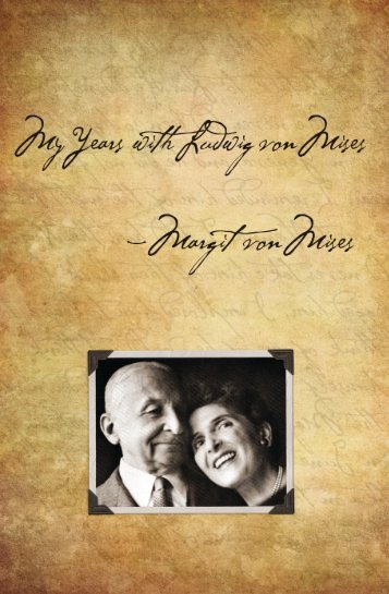 My Years with Ludwig von Mises.pdf - The Ludwig von Mises Institute