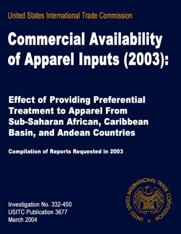 Commercial Availability of Apparel Inputs (2003): Effect of ... - USITC
