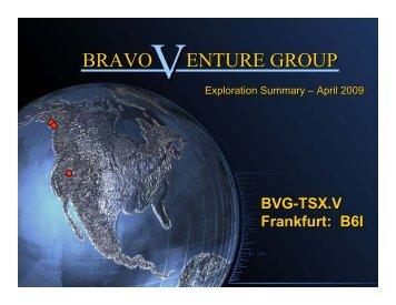 Bravo Venture Group One2One Investor Presentation 22 April 2009