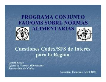 Gracia Brisco. Programa Conjunto FAO/OMS sobre Normas ...