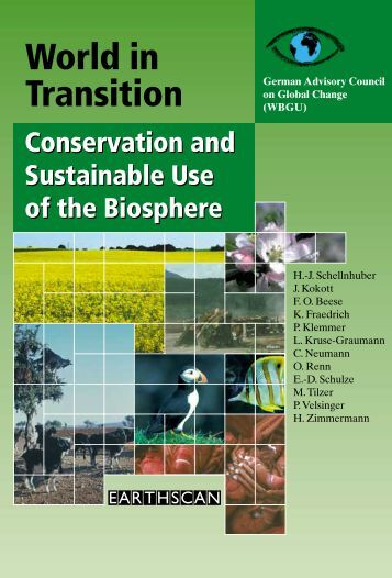 Conservation and Sustainable Use of the Biosphere - WBGU