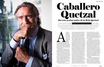 Director y alma mater de la Ruta Quetzal - Spend In