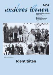 Identitäten - Landesarbeitsgemeinschaft anderes lernen - T-Online