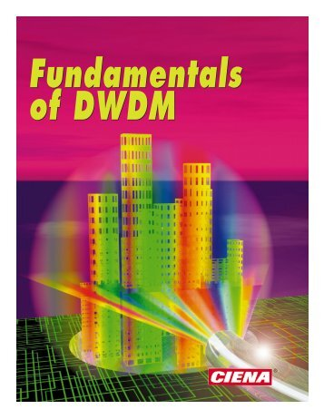Ciena - Fundamentals of DWDM - High Speed Network Lab @ NCTU