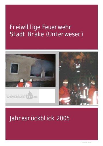 Das Jahr 2005 - Feuerwehr der Stadt Brake