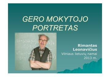 Gero mokytojo portretas (R. leonavičius, Vilniaus lietuvių namai)