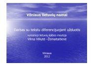 Vilniaus lietuvių namai Darbas su tekstu diferencijuojant užduotis