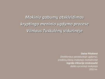 D. Pilukienė, I.V. Umbrasaitė. - Vilniaus lietuvių namai