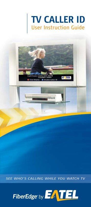 TV Caller ID User Instruction Guide - EATEL.com