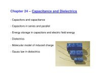 Chapter 24 – Capacitance and Dielectrics - UCF Physics