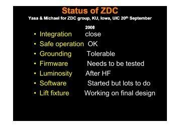 Status of ZDC - The University of Iowa High Energy Physics CMS ...