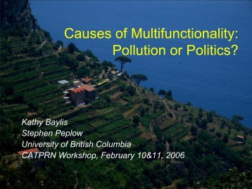Causes of Multifunctionality: Pollution or Politics? - University of ...