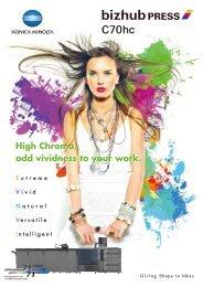 High Chroma, add vividness to your work. High ... - KONICA MINOLTA