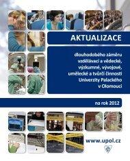 Aktualizace Dlouhodobého záměru UP na rok 2012 - Univerzita ...