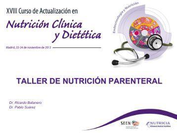 TALLER DE NUTRICIÓN PARENTERAL - Sociedad Española de ...