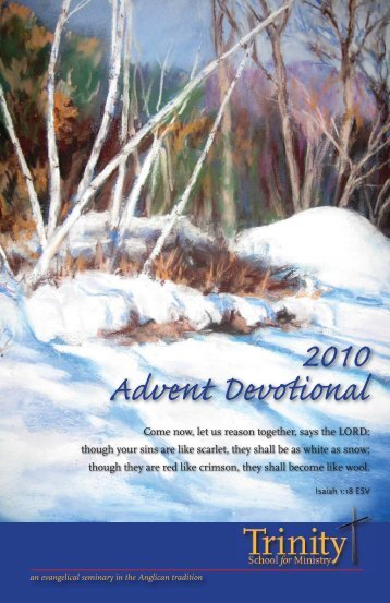 2010 Advent Devotional full book.indd - Trinity School for Ministry