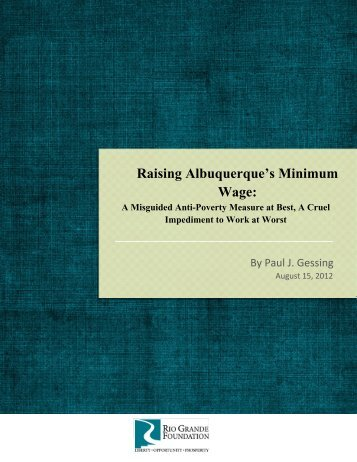Raising Albuquerque's Minimum Wage: - Rio Grande Foundation