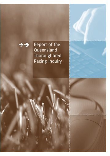 Queensland Thoroughbred Racing Inquiry Report - Department of ...