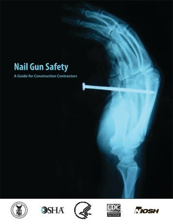 Nail Gun Safety: A Guide for Construction Contractors - OSHA
