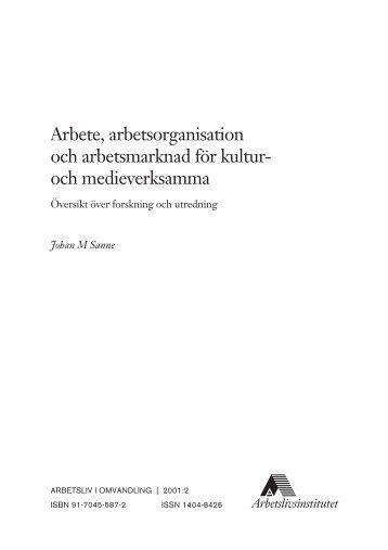 Arbete, arbetsorganisation och arbetsmarknad ... - Lunds universitet