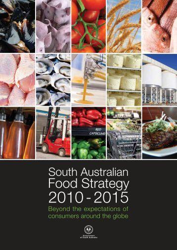 South Australian Food Strategy 2010 - 2015 - SA.Gov.au