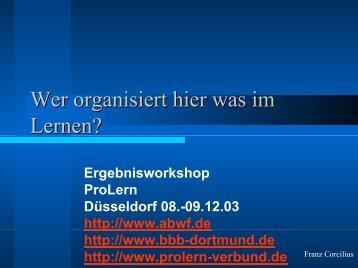 Wer organisiert hier was im Lernen? - BBB-Dortmund