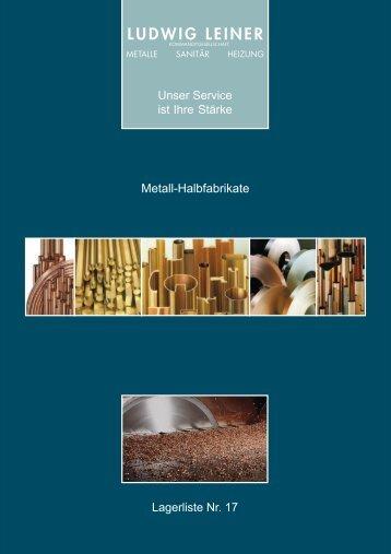 hier unsere Lagerliste Metallhalbzeuge als PDF ... - Ludwig Leiner KG