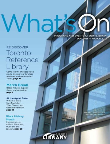What's On, January - March 2012 (PDF) - Toronto Public Library