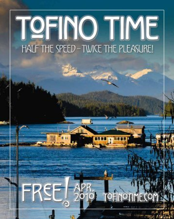 Tofino Time Magazine April 2010