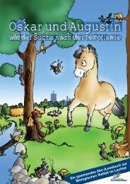 Oskar und Augustin - Bayerns UrEinwohner