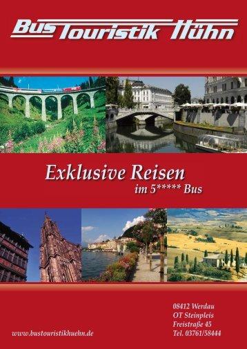 Exklusive Reisen - Bus Touristik Hühn