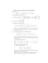 Lösningar till tentan i linjär algebra, TNG002 020409 1. Lös först ut X ...