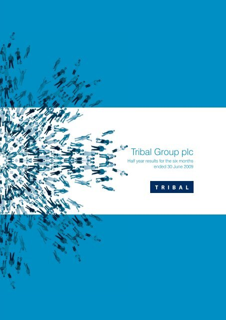 Tribal Group plc - Half year results 2009