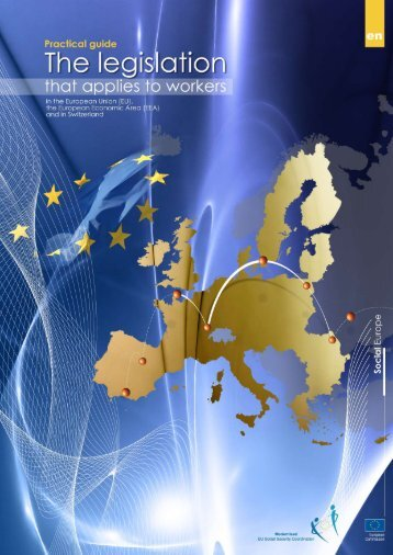 Practical guide - The legislation that applies to workers - European ...